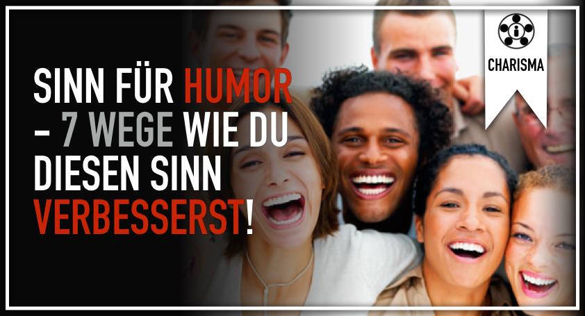 Sinn für Humor - 7 Wege wie du diesen Sinn verbesserst.001