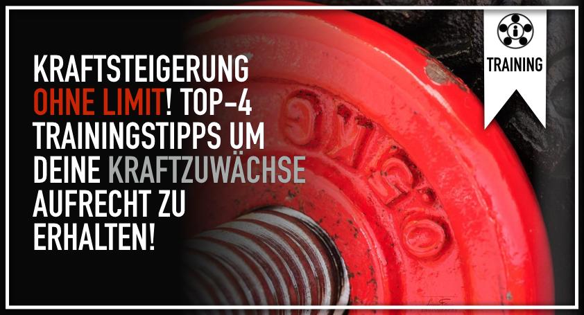 Kraftsteigerung ohne Limit! Top-4 Trainingstipps um deine Kraftzuwächse Aufrecht zu erhalten.001