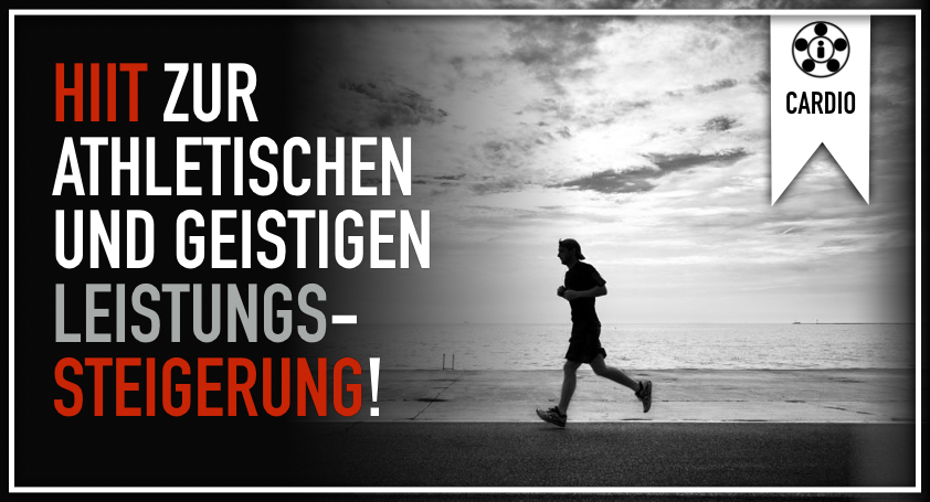 HIIT zur athletischen und geistigen Leistungssteigerung!.001